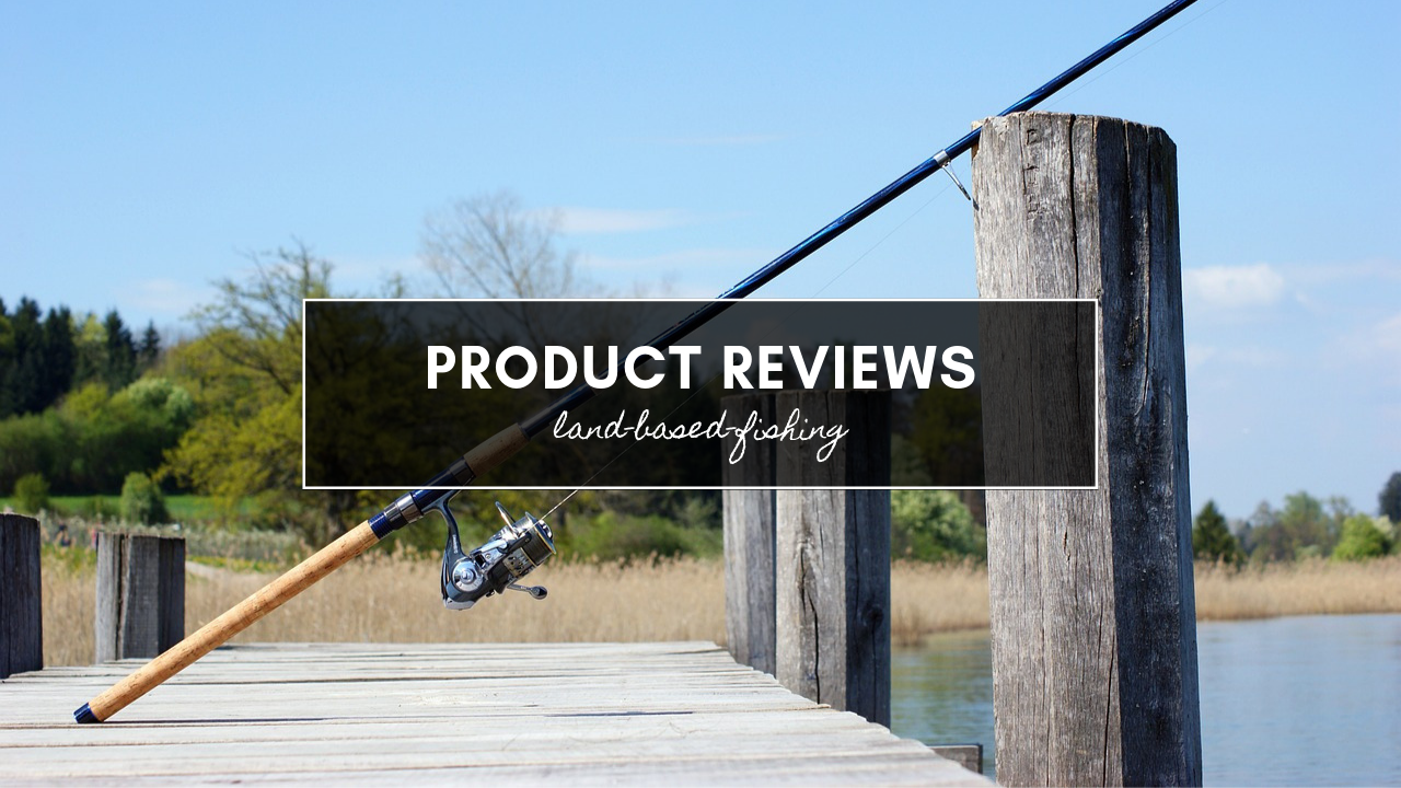 Fishing Product Review